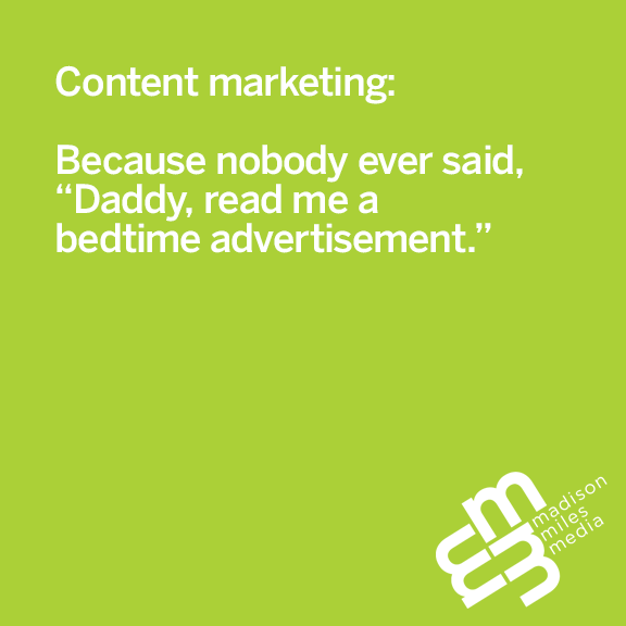 Pithy Picture Post Pfriday: Why Content Marketing Works