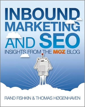 Inbound Marketing and SEO: Insights from the Moz Blog