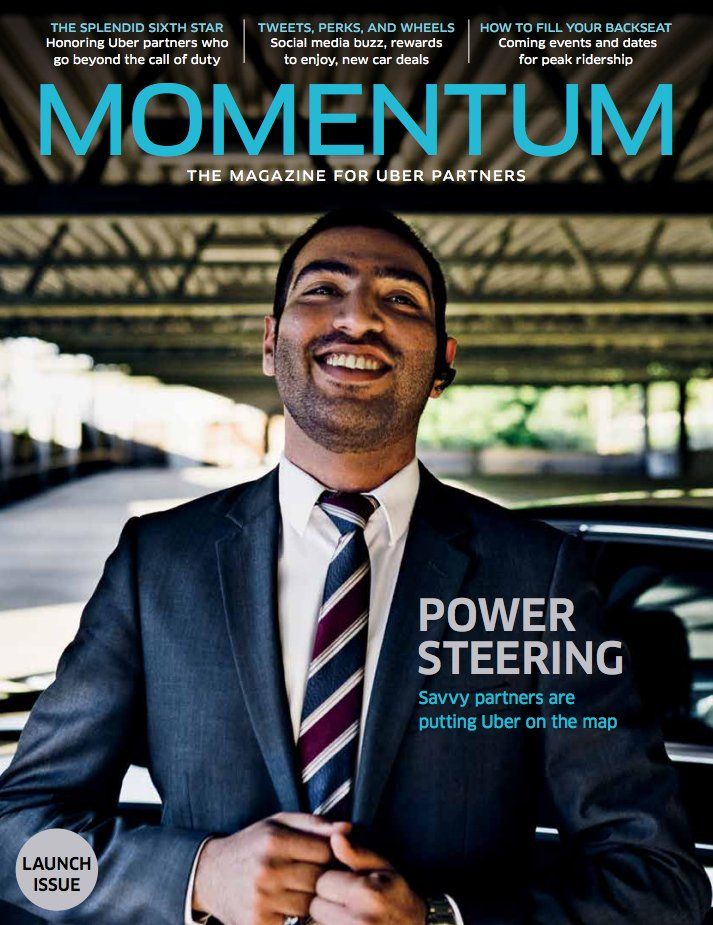 Uber's print magazine is titled Momentum, and is aimed at the company's driver partners.